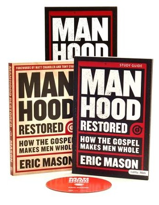 Manhood Restored: How the Gospel Makes Men Whole, DVD Leader Kit  -     By: Eric Mason