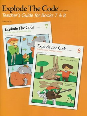 Explode the Code Teacher's Guide for Books 7 & 8 (2nd  Edition)  -