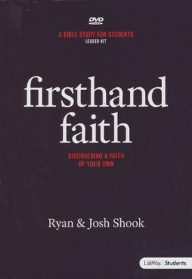 Firsthand Faith: Discovering a Faith of Your Own, DVD Leader Kit  -     By: Josh Shook, Ryan Shook