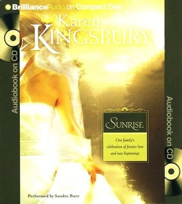 Sunrise #1, Abridged Audiobook on CD (Value Priced Edition)  -     Narrated By: Sandra Burr     By: Karen Kingsbury