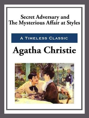 Secret Adversay & The Mysterious Affair at Styles - eBook  -     By: Agatha Christie
