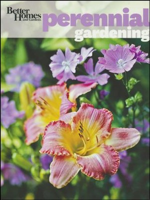 Better Homes & Gardens Perennial Gardening  -