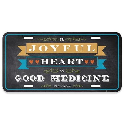 A Joyful Heart is Good Medicine, Proverbs 17:22, License Plate  -