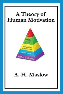 A Theory of Human Motivation - eBook  -     By: A.H. Maslow