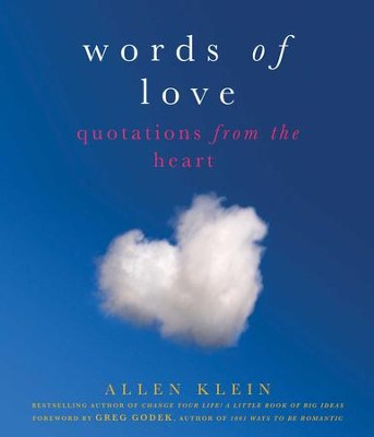 Words of Love: Quotations from the Heart - eBook  -     By: Allen Klein