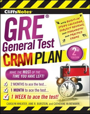 CliffsNotes GRE General Test Cram Plan 2nd Edition  -     By: Jane R. Burstein, Catherine McMenamin, Carolyn Wheater