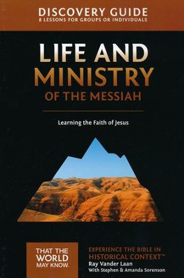 TTWMK Volume 3: Life and Ministry of the Messiah, Discovery Guide   -     By: Ray Vander Laan
