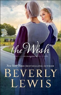 The Wish - eBook  -     By: Beverly Lewis