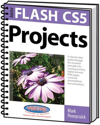 Learn Adobe Flash CS5 Projects   -     By: Mark Pennycuick