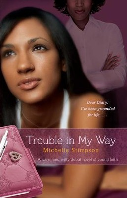 Trouble in My Way - eBook  -     By: Michelle Stimpson