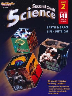 Science: Life, Physical, Earth & Space Grade 2  -