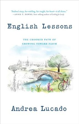 English Lessons: The Crooked Little Grace-Filled Path of Growing Up - eBook  -     By: Andrea Lucado