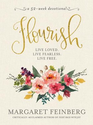 Flourish: Live Free, Live Loved - eBook  -     By: Margaret Feinberg