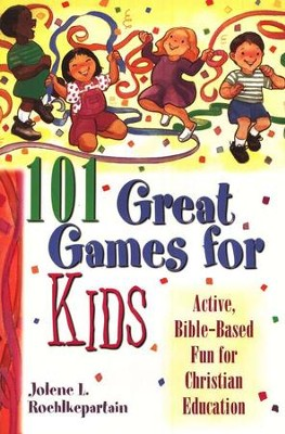 101 Great Games for Kids  -     By: Jolene L. Roehlkepartain