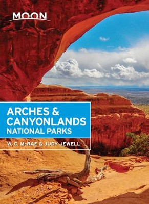 Moon Arches & Canyonlands National Parks - eBook  -     By: W.C. McRae, Judy Jewell