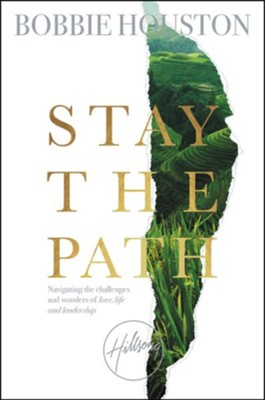 Stay the Path - eBook  -     By: Bobbie Houston