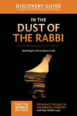 TTWMK Volume 6: In the Dust of the Rabbi, Discovery Guide   -     By: Ray Vander Laan