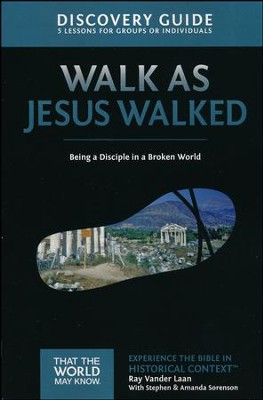 TTWMK Volume 7: Walk as Jesus Walked, Discovery Guide   -     By: Ray Vander Laan