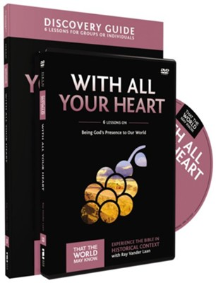 That the World May Know-Volume 10: With All Your Heart Discovery Guide and DVD  -     By: Ray Vander Laan