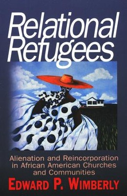 Relational Refugees  -     By: Edward P. Wimberly