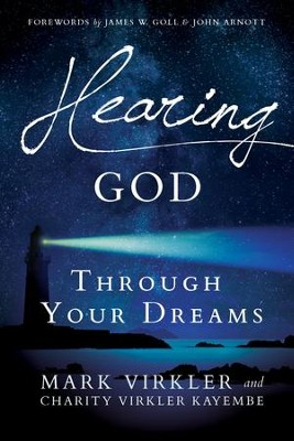 Hearing God Through Your Dreams: Understanding the Language God Speaks at Night - eBook  -     By: Mark Virkler
