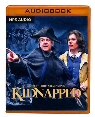 Robert Louis Stevenson's Kidnapped: A Radio Dramatization - A Radio Dramatization on MP3-CD  -     Narrated By: The Colonial Radio Players     By: Robert Louis Stevenson