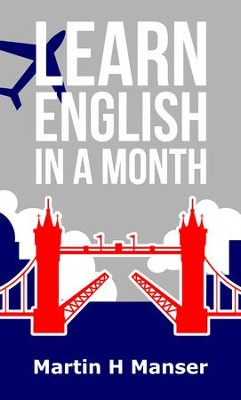 Learn English in a Month - eBook  -     By: Martin Manser