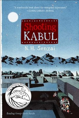 Shooting Kabul - eBook  -     By: N.H. Senzai