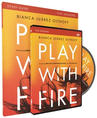 Play with Fire, Study Guide with DVD  -     By: Bianca Juarez Olthoff