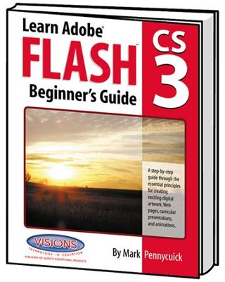 Learn Adobe Flash CS3 Beginner's Guide   -     By: Mark Pennycuick