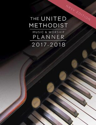 The United Methodist Music & Worship Planner 2017-2018 NRSV Edition - eBook  -     By: David L. Bone, Mary J. Scifres