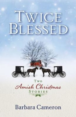 Twice Blessed   -     By: Barbara Cameron