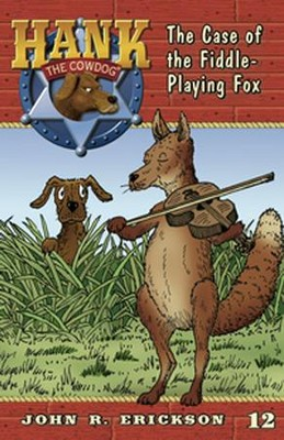 The Case of the Fiddle-Playing Fox  -     By: John R. Erickson