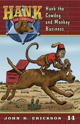 Hank the Cowdog and Monkey Business  -     By: John R. Erickson