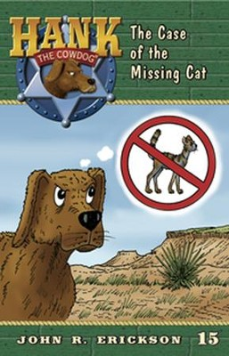 The Case of the Missing Cat  -     By: John R. Erickson