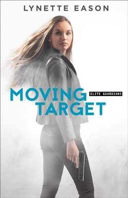 Moving Target #3 - eBook   -     By: Lynette Eason