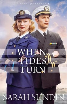 When Tides Turn (Waves of Freedom Book #3) - eBook  -     By: Sarah Sundin