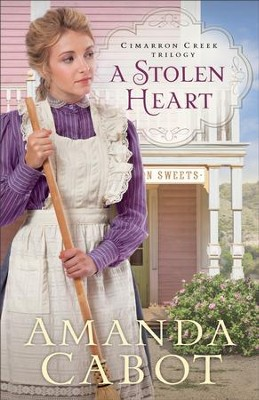 A Stolen Heart (Cimarron Creek Trilogy Book #1) - eBook  -     By: Amanda Cabot