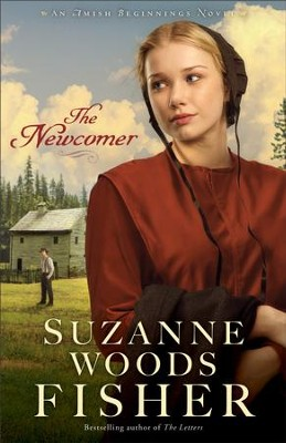 The Newcomer #2   -     By: Suzanne Woods Fisher
