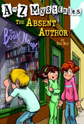 Absent Author: A to Z Mysteries #1  -     By: Ron Roy     Illustrated By: John Steven Gurney