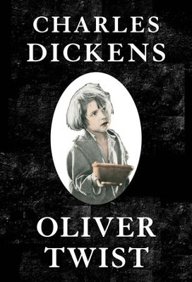 Oliver Twist - eBook  -     By: Charles Dickens