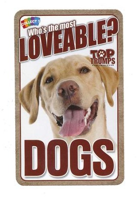 Top Trumps Card Game: Who's the Most Loveable? Dogs   -