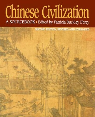 Chinese Civilization: A Sourcebook, 2nd Ed - eBook  -     By: Patricia Buckley Ebrey