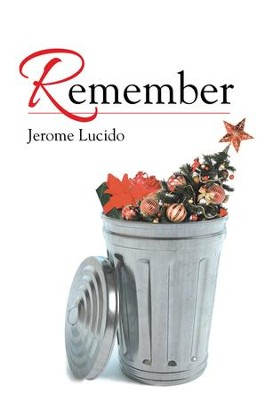 Remember - eBook  -     By: Jerome Lucido