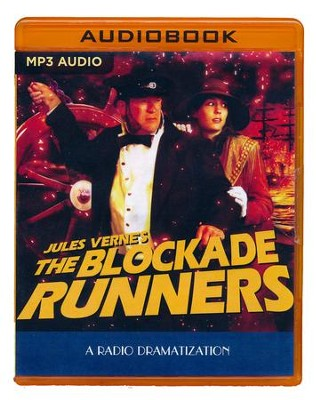 The Blockade Runners - A Radio Dramatization on MP3-CD  -     Narrated By: The Colonial Radio Players     By: Jerry Robbins