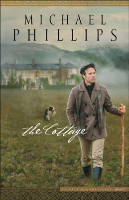 The Cottage (Secrets of the Shetlands Book #2) - eBook  -     By: Michael Phillips