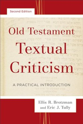 Old Testament Textual Criticism: A Practical Introduction - eBook  -     By: Ellis R. Brotzman, Eric J. Tully