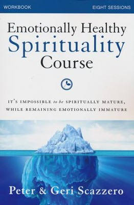 Emotionally Healthy Spirituality, Study Guide   -     By: Pete Scazzero