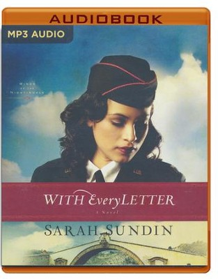 With Every Letter: A Novel - unabridged audio book on MP3-CD  -     Narrated By: Kate Rudd     By: Sarah Sundin