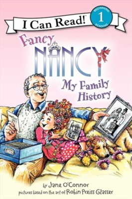 Fancy Nancy: My Family History  -     By: Jane O'Connor     Illustrated By: Robin Preiss Glasser